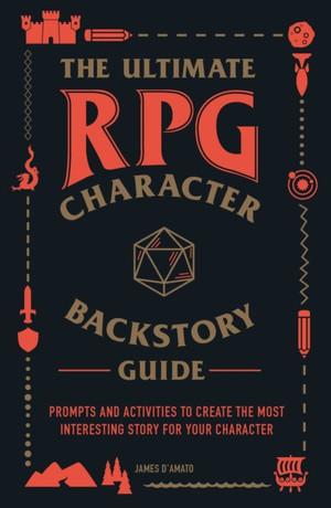 Ultimate Rpg Character Backstory Guide