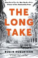 The Long Take: Shortlisted For The Man Booker Prize