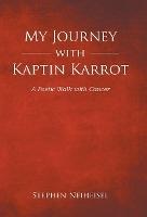 My Journey With Kaptin Karrot