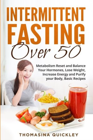 Intermittent Fasting Over 50