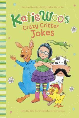 Katie Woo's Crazy Critter Jokes