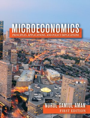 Microeconomics Principles, Applications, And Policy Implications