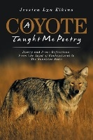 Coyote Taught Me Poetry