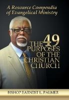 49 Purposes Of The Christian Church