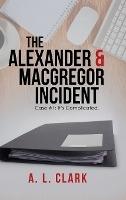 Alexander & Macgregor Incident