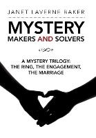 Mystery Makers And Solvers
