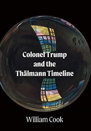 Colonel Trump And The Thalmann Timeline