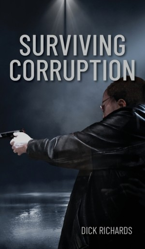 Surviving Corruption