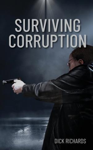 Surviving Corruption