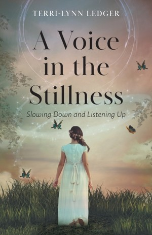 A Voice In The Stillness