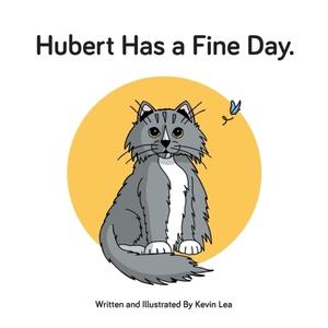 Hubert Has A Fine Day