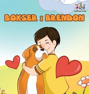 Boxer And Brandon (serbian Children's Book)
