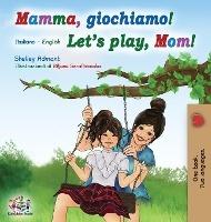 Mamma, Giochiamo! Let's Play, Mom!