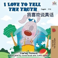 I Love To Tell The Truth (english Chinese Bilingual Book)