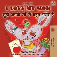 I Love My Mom (english Hindi Bilingual Book)