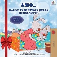 Amo... (holiday Edition) Raccolta Di Favole Della Buonanotte