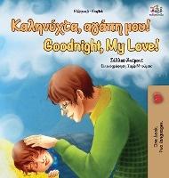 Goodnight, My Love! (greek English Bilingual Book)