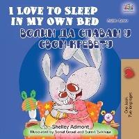 I Love To Sleep In My Own Bed (english Serbian Bilingual Book - Cyrillic Alphabet)