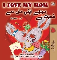 I Love My Mom (english Urdu Bilingual Book)
