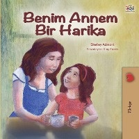My Mom Is Awesome (turkish Edition)