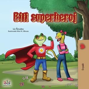 Being A Superhero (serbian Children's Book - Latin Alphabet)