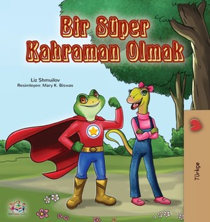 Being A Superhero (turkish Book For Kids)
