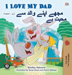 I Love My Dad (english Urdu Bilingual Book For Kids)