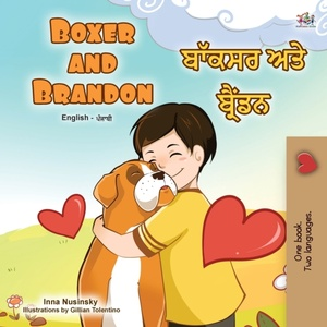Boxer And Brandon (english Punjabi Bilingual Children's Book)