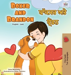 Boxer And Brandon (english Punjabi Bilingual Children's Book)