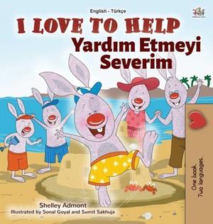 I Love To Help (english Turkish Bilingual Book For Kids)