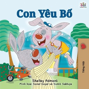 I Love My Dad (vietnamese Book For Kids)