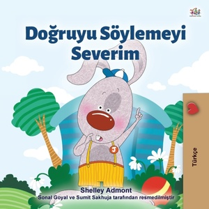 I Love To Tell The Truth (turkish Book For Kids)