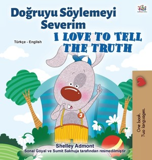 I Love To Tell The Truth (turkish English Bilingual Book For Kids)