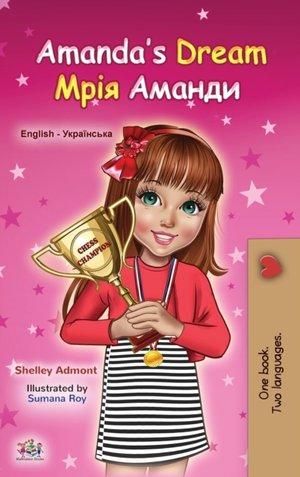 Amanda's Dream (english Ukrainian Bilingual Book For Kids)