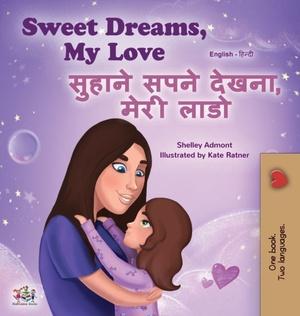 Sweet Dreams, My Love (english Hindi Bilingual Book For Kids)