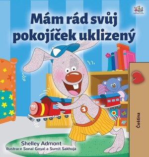 I Love To Keep My Room Clean (czech Book For Kids)