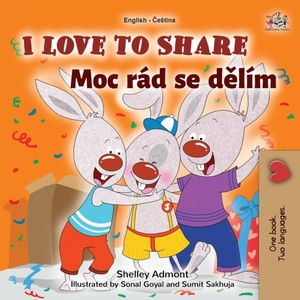 I Love To Share (english Czech Bilingual Book For Kids)