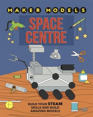 Maker Models: Space Centre