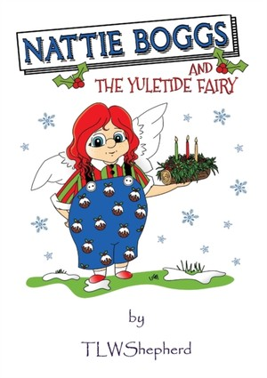 Nattie Boggs And The Yuletide Fairy