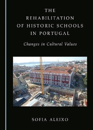 The Rehabilitation Of Historic Schools In Portugal