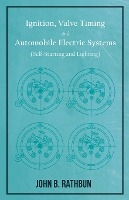 Ignition, Valve Timing And Automobile Electric Systems (self-starting And Lighting)