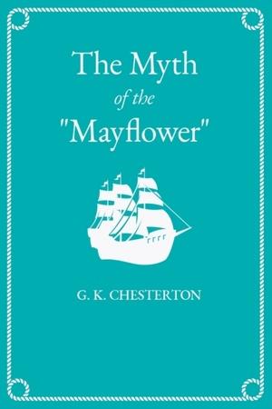 "The Myth Of The ""mayflower"""