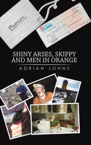 Shiny Arses, Skippy And Men In Orange