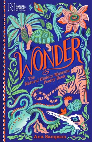Wonder: The Natural History Museum Poetry Book
