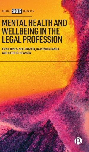 Mental Health And Wellbeing In The Legal Profession