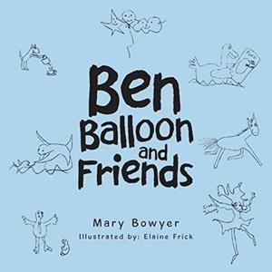 Ben Balloon And Friends