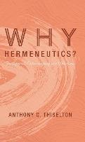 Why Hermeneutics?