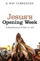 Jesus's Opening Week