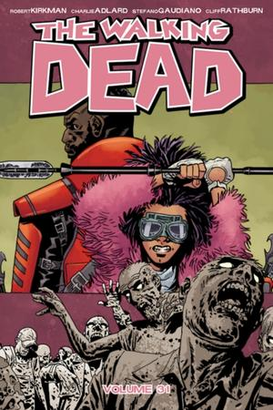 Walking Dead Volume 31: The Rotten Core
