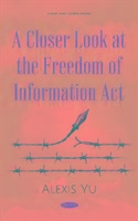 A Closer Look At The Freedom Of Information Act